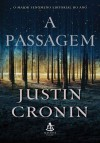 A Passagem - Justin Cronin, Ivanir Calado