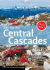 Day Hiking: Central Cascades - Craig Romano, Alan Bauer