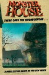 Monster House: There Goes the Neighborhood...: A Novelization Based on the New Movie - Tom Hughes