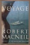 The Voyage - Robert Macneil