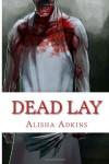 Dead Lay - Alisha Adkins
