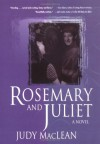 Rosemary and Juliet - Judy MacLean
