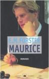 Maurice - E.M. Forster, Marcella Bonsanti, Marisa  Bulgheroni, Philip Nicholas  Furbank