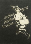 ...drobne słówka brzęczą... - Tadeusz Boy-Żeleński