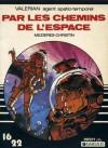 Valérian, Hors Série: Par Les Chemins De L'espace - Pierre Christin, Jean-Claude Mézières