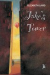 Jake's Tower (New Windmills) - Elizabeth Laird