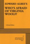 Edward Albee's Who's Afraid of Virginia Woolf? - Edward Albee