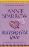 Matchstick Love - Annie Sparrow