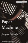 Paper Machine - Jacques Derrida, Rachel Bowlby