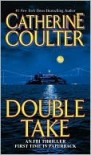 Double Take (FBI Thriller, #11) - Catherine Coulter