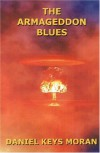 The Armageddon Blues - Daniel Keys Moran