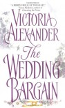 The Wedding Bargain - Victoria Alexander