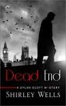 Dead End (A Dylan Scott Mystery) - Shirley Wells