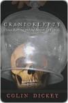 Cranioklepty - Colin Dickey