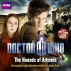 Doctor Who: The Hounds of Artemis - James Goss, Clare Corbett, Matt  Smith
