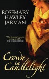 Crown in Candlelight - Rosemary Hawley Jarman