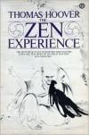 The Zen Experience - Thomas Hoover