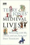 Terry Jones' Medieval Lives - Alan Ereira, Terry Jones