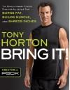Bring It! - Tony Horton