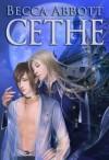 Cethe - Becca  Abbott