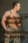 Blue Moon 2: This Is Reality - A.E. Via