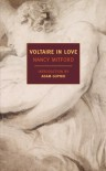 Voltaire in Love - Nancy Mitford