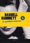 A máltai sólyom - Dashiell Hammett, Faludi Miklós