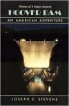 Hoover Dam: An American Adventure - Joseph E. Stevens