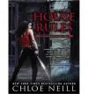 House Rules  - Chloe Neill, Sophie Eastlake