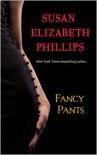 Fancy Pants (Wynette, Texas #1) - Susan Elizabeth Phillips