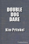 Double Dog Dare - Kim Pritekel