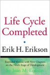 Life Cycle Completed: A Review - Erik H. Erikson,  Joan M. Erikson