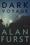 Dark Voyage - ALAN FURST