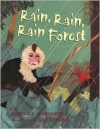 Rain Rain Rainforest - Brenda Z. Guiberson, Steve Jenkins