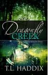 Dragonfly Creek (Firefly Hollow, #3) - T.L. Haddix
