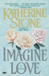 Imagine Love - Katherine Stone