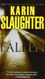 Fallen: A Novel - Karin Slaughter