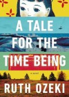A Tale for the Time Being (Audio) - Ruth Ozeki