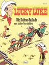 Die Dalton-Ballade und andere Geschichten (Lucky Luke, Bd. 49)  - Morris, Greg, René Goscinny