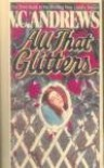 All That Glitters  - V.C. Andrews