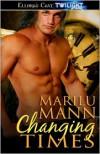 Changing Times - Marilu Mann