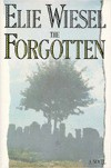 The Forgotten - Elie Wiesel, Stephen Becker