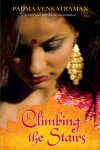 Climbing the Stairs - Padma Venkatraman