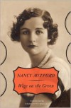 Wigs on the Green - Nancy Mitford
