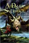 A Dark Sacrifice - Madeline Howard