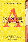 Top of the Feud Chain - Lisi Harrison