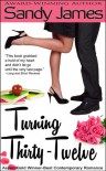 Turning Thirty-Twelve - Sandy James