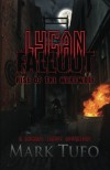 Lycan Fallout:  Rise Of The Werewolf (Volume 1) - Mark Tufo
