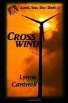 Crosswind: 1 (Land, Sea, Sky) - Lynne Cantwell