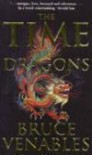 The Time of the Dragons - Bruce Venables